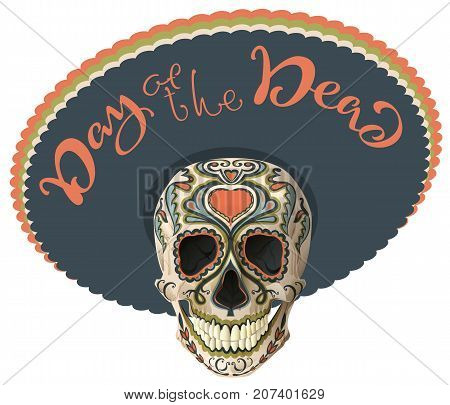 Day of the Dead. Painted skull in sombrero hat. Mexican holiday Dia de los Muertos. Lettering text greeting card. Vector illustration