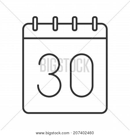 Thirtieth day of month linear icon. Wall calendar with 30 sign. Thin line illustration. Date contour symbol. Vector isolated outline drawing