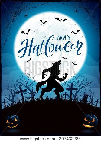 Text Happy Halloween on blue background with Moon. Werewolf on cemetery. Grunge decoration with spiders on cobweb and bats, illustration.