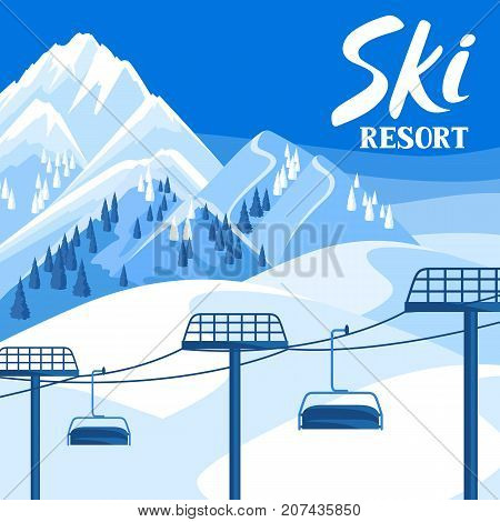 Winter ski resort illustration. Beautiful landscape with rope way, snowy mountains and fir forest.