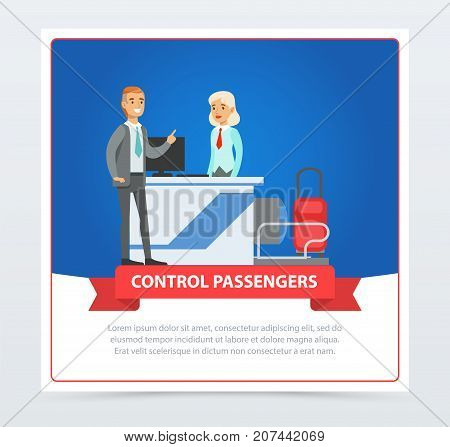 Control passengers at the airport. Man standing with luggage on checking point. Traveler with airlines clerk woman. Vector flat design illustrations banner. Business travel concept.