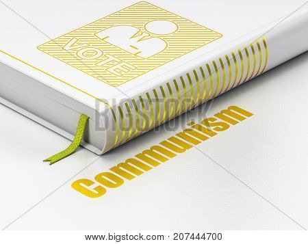 Political concept: closed book with Gold Ballot icon and text Communism on floor, white background, 3D rendering