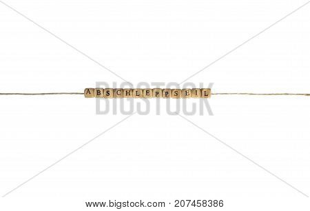 The german word tow rope on a cord, isolated on white