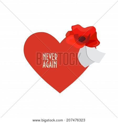 Vector illustration for Remembrance Day also known as Poppy or Armistice day: Poppy flower, heart shape, text Never Again and space for copy. Remembrance Poppy banner or card template.