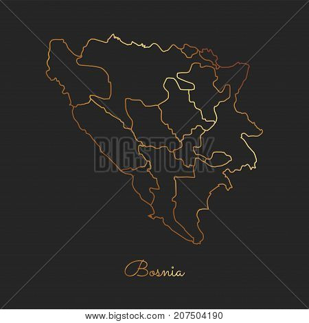 Bosnia Region Map: Golden Gradient Outline On Dark Background. Detailed Map Of Bosnia Regions. Vecto