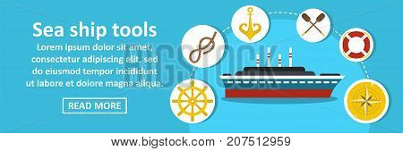 Sea ship tools banner horizontal concept. Flat illustration of sea ship tools banner horizontal vector concept for web design