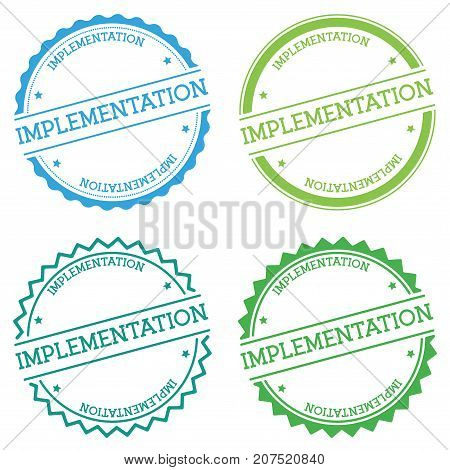 Implementation Badge Isolated On White Background. Flat Style Round Label With Text. Circular Emblem
