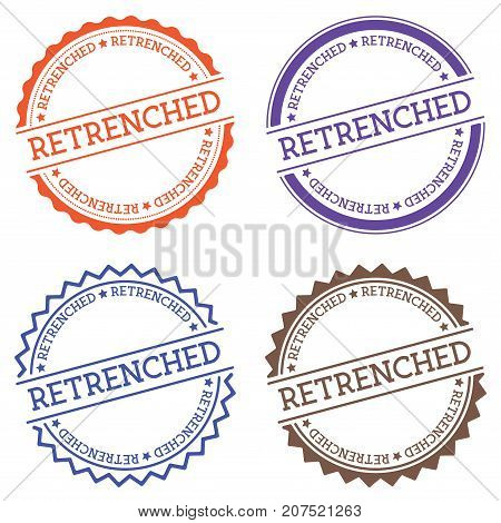 Retrenched Badge Isolated On White Background. Flat Style Round Label With Text. Circular Emblem Vec