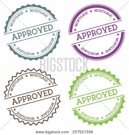 Approved Mortgage Badge Isolated On White Background. Flat Style Round Label With Text. Circular Emb