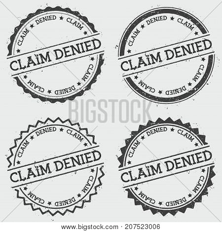 Claim Denied Insignia Stamp Isolated On White Background. Grunge Round Hipster Seal With Text, Ink T