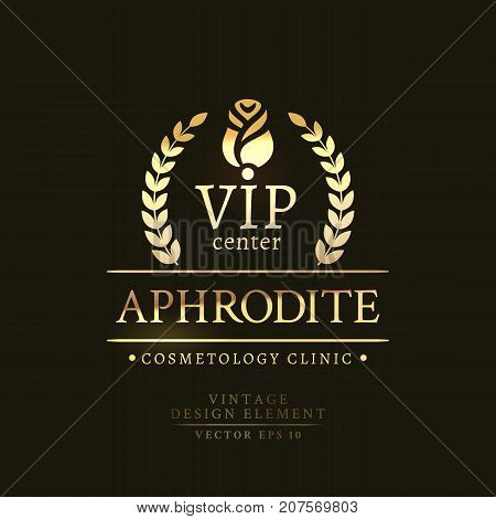 Gold retro badge of the VIP center APHRODITE with rose in a laurel wreath in decorative frame on the black background. Cosmetology clinic logo.