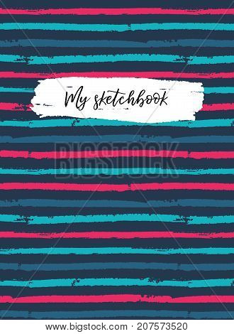 Sketchbook cover template. Vector striped bright background