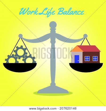 Vector Business Concept As Illustration Of Gray Scale Is Weighing Dark Gray Cogwheels On The Left And A Cozy Home On The Right Equally On Yellow Background Represent Work Life Balance.