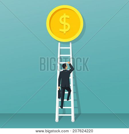 Businessman climbs up ladder to gold coin. Way for money. Vector illustration flat design. Business metaphor. Direction to success. Abstract finance background. Up stairs.