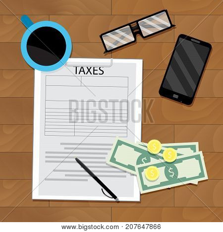 Payment of tax top view on wooden table. Finance profit and audit tax. Vector illustration