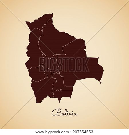 Bolivia Region Map: Retro Style Brown Outline On Old Paper Background. Detailed Map Of Bolivia Regio