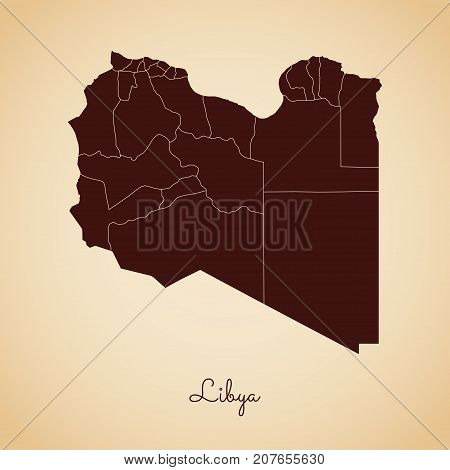 Libya Region Map: Retro Style Brown Outline On Old Paper Background. Detailed Map Of Libya Regions.