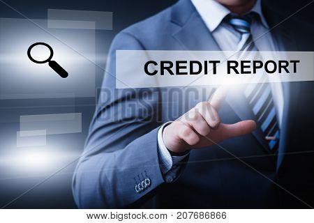 Credit Report Score History Debt Business Technology Internet Concept.