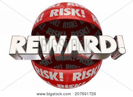Risk Reward Ball Sphere Payoff Ball 3d Illustration
