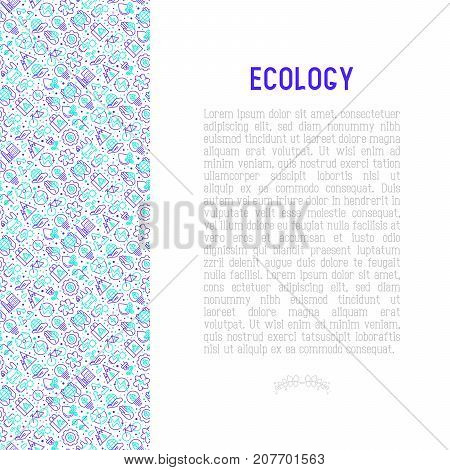 Ecology and green energy concept with thin bicolor line icons for environmental, recycling, renewable energy, nature. Vector illustration for banner, web page, print media.