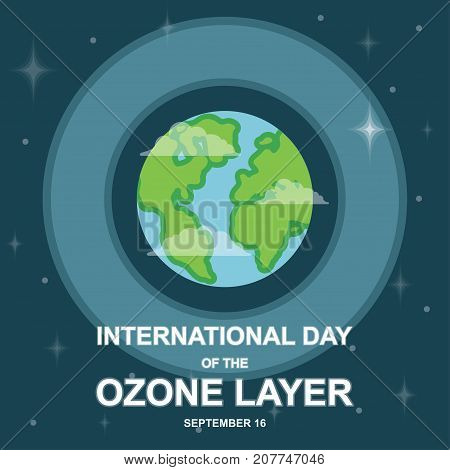 International Day of the Ozone Layer, 16 September. Layer around Earth conceptual illustration vector.
