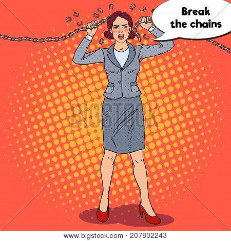 Pop Art Businesswoman Breaking Metal Chain. Strong Woman. Business Motivation. Vector illustration