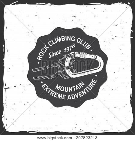 Rock Climbing club badge. Vector. Concept for shirt or logo, print, stamp or tee. Vintage typography design with knot for quickly tying a climbing rope and carabiner. Extreme adventure