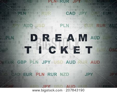 Business concept: Painted black text Dream Ticket on Digital Data Paper background with Currency