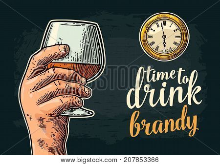 Male hand holding glass brandy and antique pocket watch. Vintage vector engraving illustration for web, poster, invitation to party. Time to Drink lettering. Isolated on dark background.