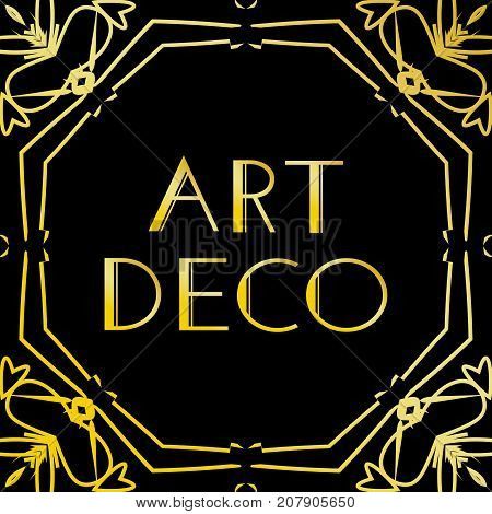 Art deco vintage frame or border. Luxury design isolated on black background. For logo, label, sign decoration vector illustration. Retro style creative template in style of 1920s