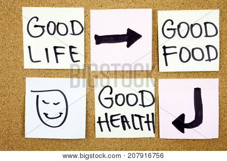 healthy lifestyle concept - good food, health and life - reminder words handwritten of sticky notes Healthy life concept