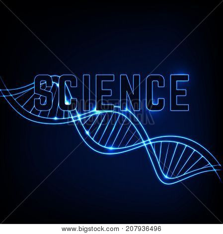 Glowing neon DNA chain. Abstract scientific background in deep blue colours. Beautiful vector illustraion. Biotechnology, biochemistry, genetics and medicine concept. SCIENCE lettering.