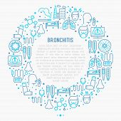 Bronchitis concept in circle with thin line icons of symptoms and treatments: headache, alveolus, inhaler, nebulizer, stethoscope, thermometer, x-ray, bed rest. Vector illustration. poster