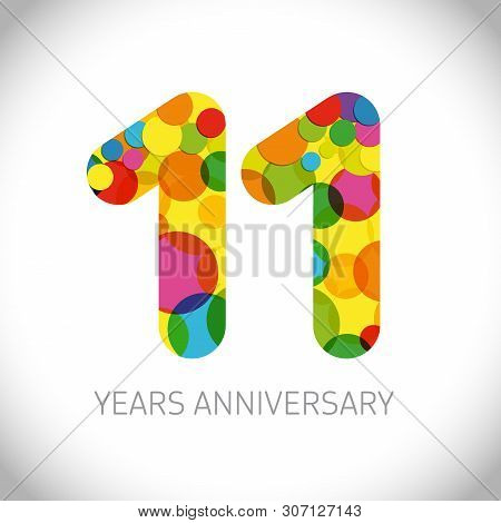 11 Th Anniversary Numbers. 11 Years Old Multicolored Logotype. Age Congrats, Congratulation Art Idea