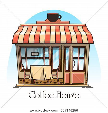 Coffee Or Tea House Building. Signboard In Thin Line For Coffeehouse Or Teahouse. Bistro Or Cafe Ent