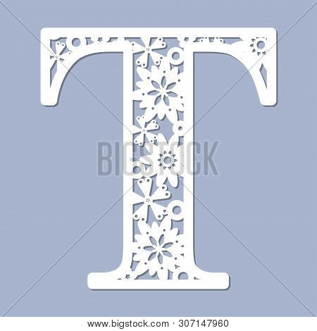 Laser Cutting Pattern. Letter T. Decorative Letters Of The Alphabet. The Initial Letters Of The Mono