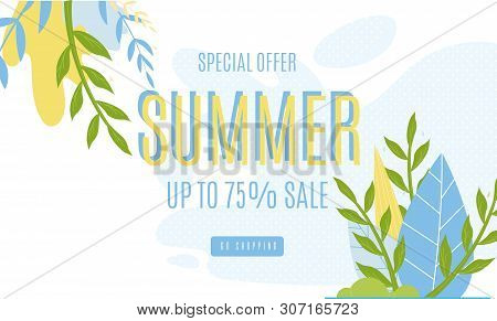 Summer Sales Advertising Banner Up To 75 Percent. Vector Cartoon Foliage, Promotion Text On White Il