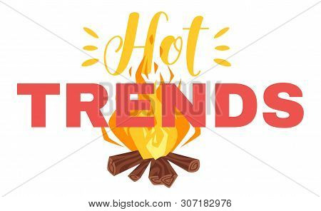 Hot Latest Trends Flat Vector Poster Template. Popular Internet Tendencies, Viral And Mainstream Con