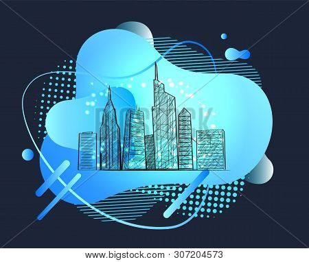 Skyscrapers Vector, Big City With High Tall Buildings And Developed Infrastructure, Metropolitan Meg