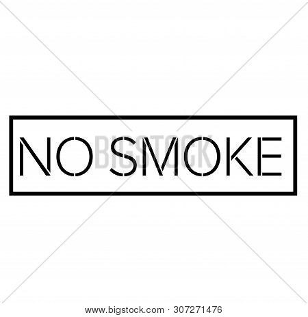 No Smoke Black Stamp On White Background. Stamps And Stickers Series.