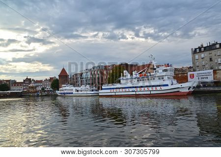 Gdansk, Poland - August 24, 2018: The Tourist Ships Lie Alongside On The Motlava River