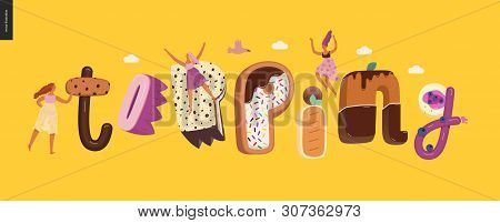 Dessert Lettering - Topping - Modern Flat Vector Concept Digital Illustration Of Temptation Font, Sw