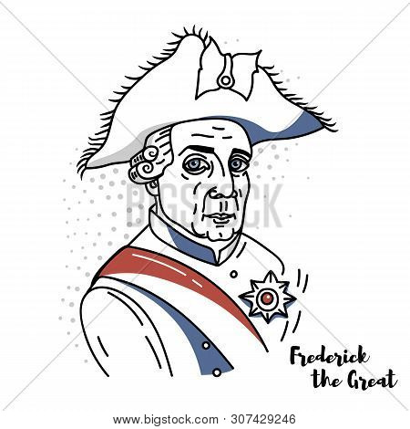 Frederick the Great flat colored vector portrait with black contours. Ruled the Kingdom of Prussia from 1740 until 1786, the longest reign of any Hohenzollern king. poster