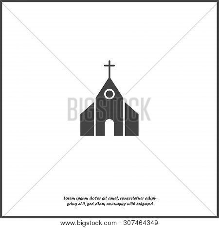 Church Building Icon. Vector Religious Church Illustration Icon On White Isolated Background. Layers