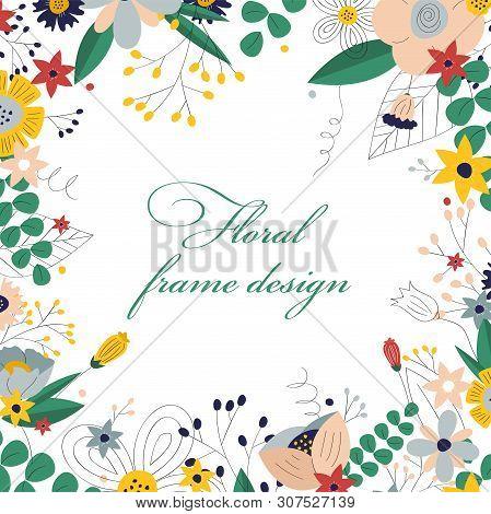 Floral Frame Template. Hand Drawn Elegant Frame With Wild Flowers. Spring Ans Summer Design For Post