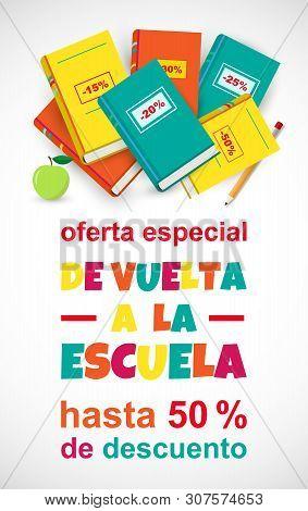 Vector Poster Back To School Sale On White Background, Spanish Translation De Vuelta A La Escuela Of