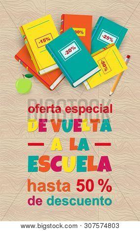 Vector Poster Back To School Sale On Wood Texture, Spanish Translation De Vuelta A La Escuela Oferta