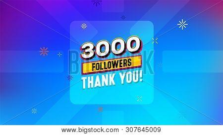 3000 Followers сongratulation.thank You Banner Design. Template Design Elements. Celebration Illustr