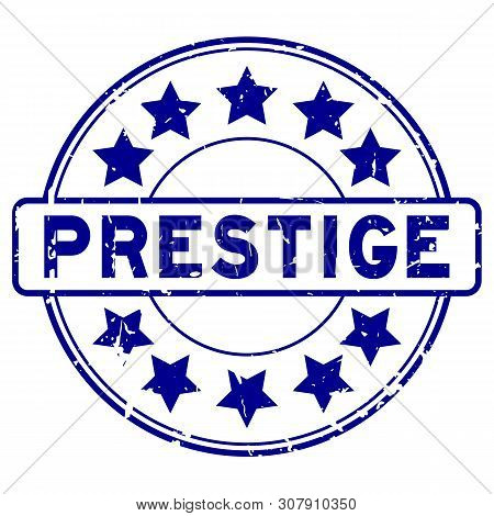 Grunge Blue Prestige With Star Icon Round Rubber Seal Stamp On White Background