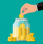 Glass money jar full of gold coins and hand. Saving dollar coin in moneybox. Growth, income, savings, investment. Symbol of wealth. Business success. Flat style vector illustration. poster